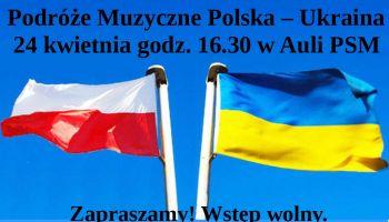 Zaproszenie na koncert z cyklu Muzyczne Podróże.