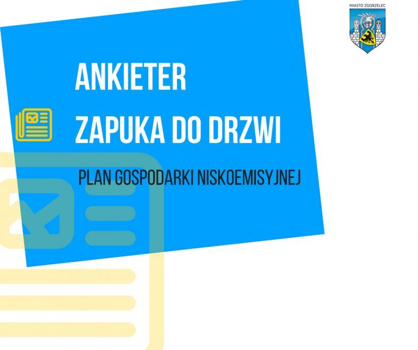 Ankieterzy będą wyposażeni w identyfikatory i pełnomocnictwo Burmistrza Miasta Zgorzelec.
