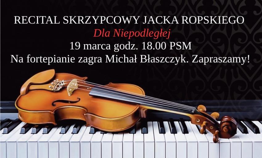19 marca, godzina 18.00, aula Państwowej Szkoły Muzycznej w Zgorzelcu.