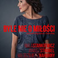 Byle nie o miłości – piosenki Agnieszki Osieckiej
