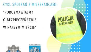Tematyka spotkań zostanie w całości poświęcona bezpieczeństwu w naszym mieście.  materiały prasowe UM Zgorzelec