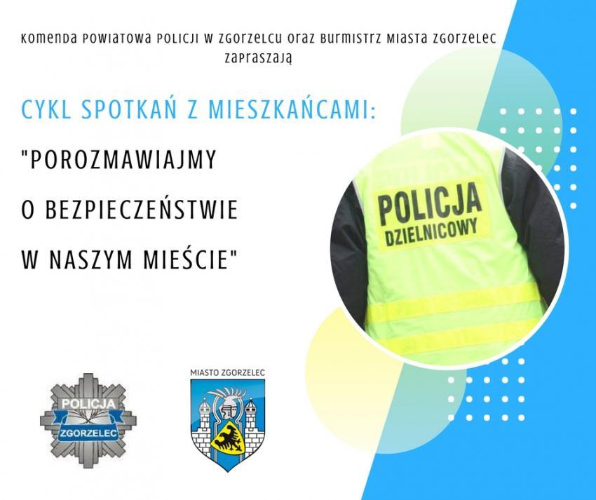 Tematyka spotkań zostanie w całości poświęcona bezpieczeństwu w naszym mieście.| materiały prasowe UM Zgorzelec