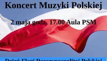 Koncert Muzyki Polskiej.