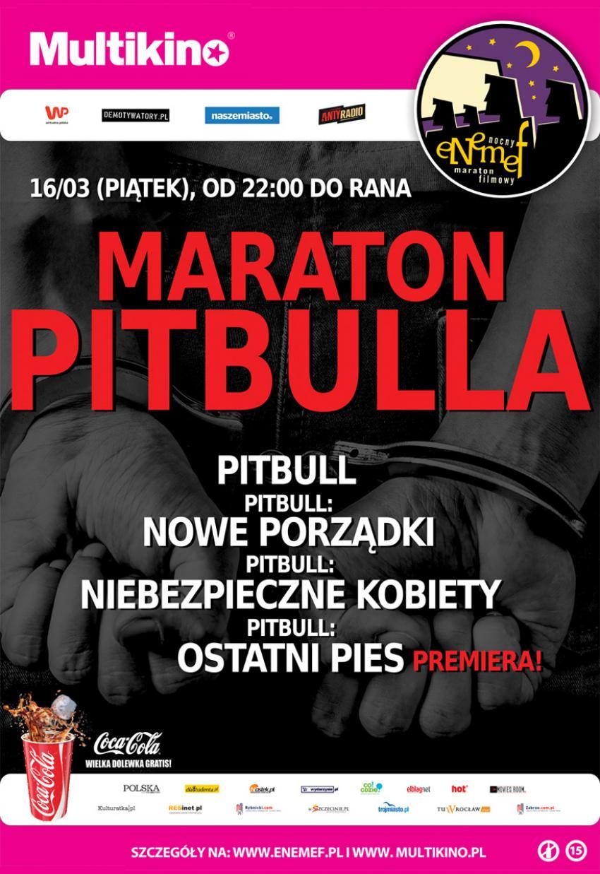 Na Maratonie Pitbulla będzie można obejrzeć premierowo - Pitbull. Ostatni Pies.