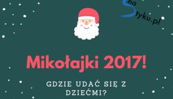 Przegląd imprez i atrakcji dla najmłodszych! Zgorzelec, Bogatynia, Sulików, Zawidów, Węgliniec, Ruszów, Łagów.