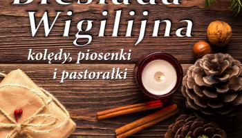 Biesiada Wigilijna 2019 w Pieńsku