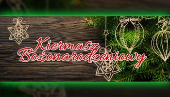 Kiermasz Bożonarodzeniowy w Bogatyni