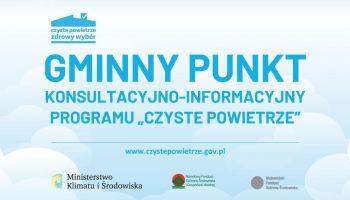 """Gminny Punkt Konsultacyjny Programu """"Czyste Powietrze"""" w Zgorzelcu"""