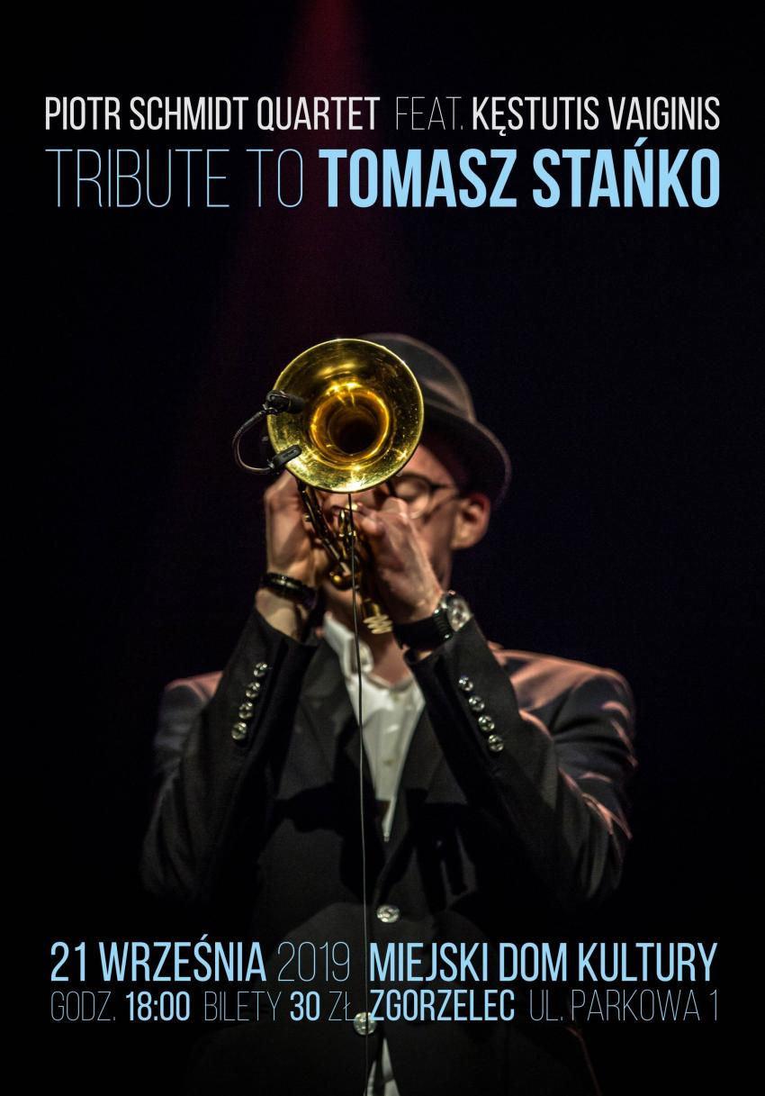 Tribute to Tomasz Stańko
