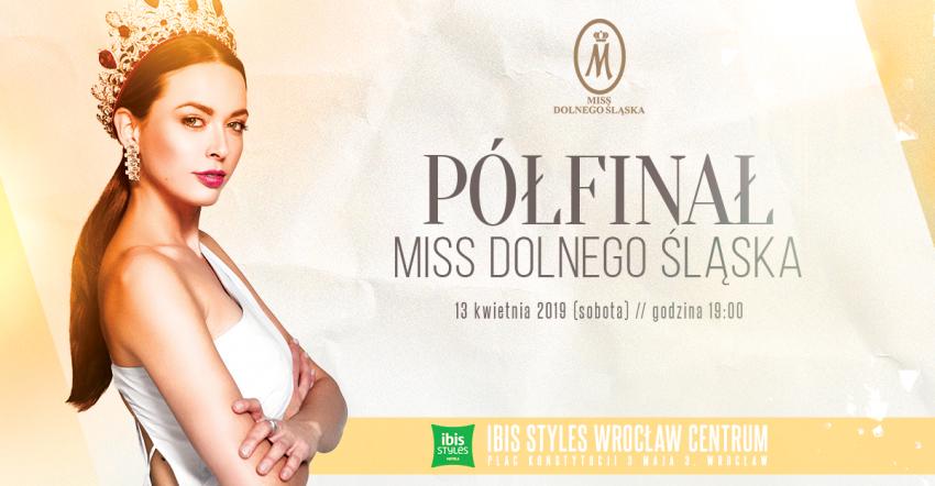 Półfinał Miss Dolnego Śląska 2019