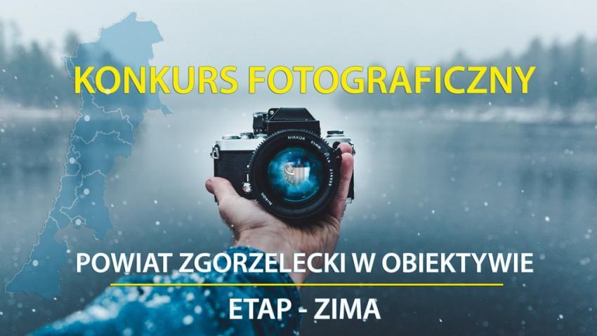 """Konkurs """"Powiat Zgorzelecki w obiektywie - etap ZIMA"""""""