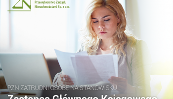 Przedsiębiorstwo Zarządzania Nieruchomościami w Zgorzelcu zatrudni zastępcę głównego księgowego