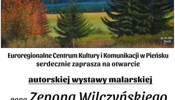Zaproszenie na wystawę malarską Zenona Wilczyńskiego