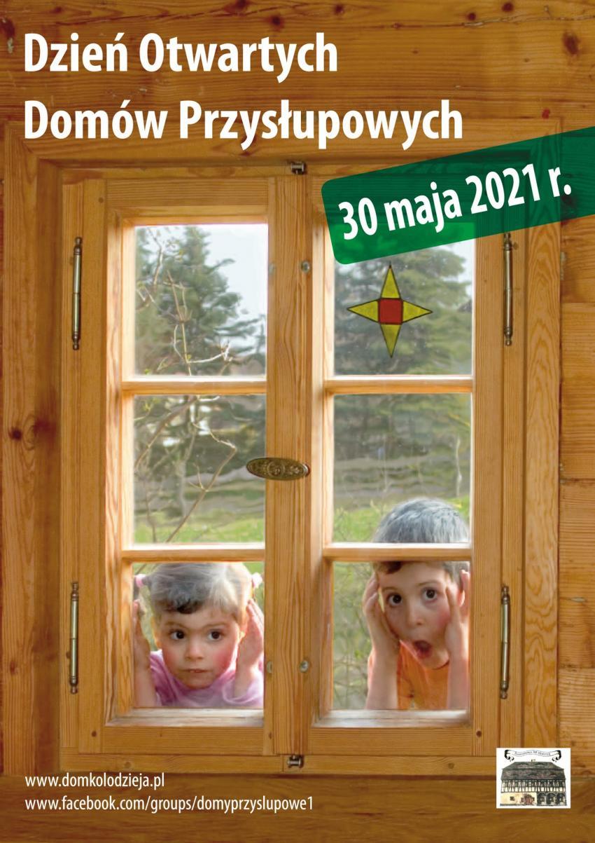 Dzień Otwartych Domów Przysłupowych 2021