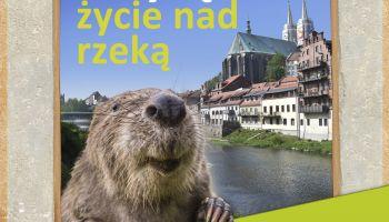 Przygoda z Nysą - życie nad rzeką: zaproszenie na wystawę