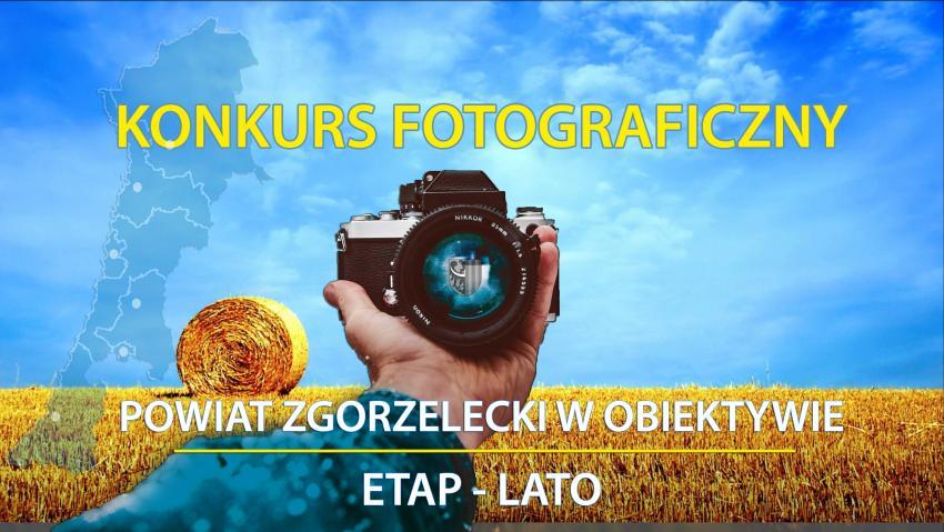 Starostwo Powiatowe w Zgorzelcu zaprasza do udziału w konkursie fotograficznym