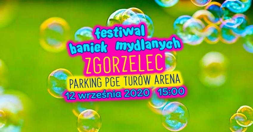 Festiwal Baniek Mydlanych Zgorzelec 2020