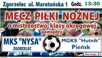 "MKS ""Nysa"" Zgorzelec vs. MGKS ""Hutnik"" Pieńsk"
