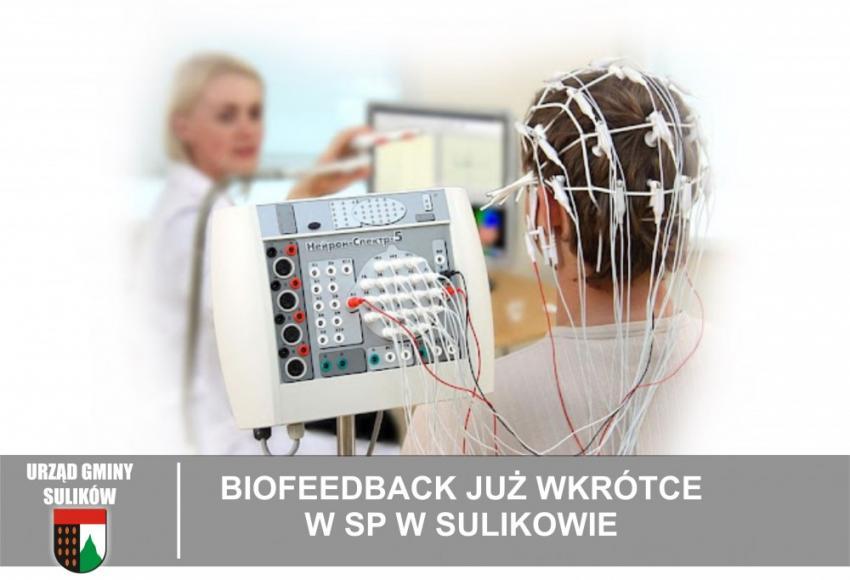 Biofeedback już wkrótce w SP w Sulikowie