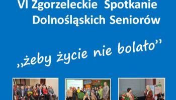 VI Zgorzeleckie Spotkanie Dolnośląskich Seniorów